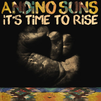 It's Time To Rise by Andino Suns