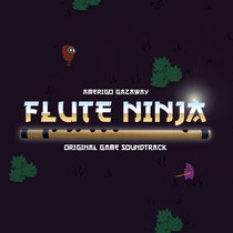 Flute Ninja (Original Game Soundtrack) cover art