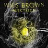 "Miles Brown Electrics 7"" Single Cover Art"