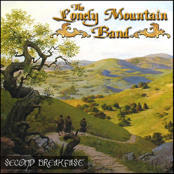 Second Breakfast by Lonely Mountain Band