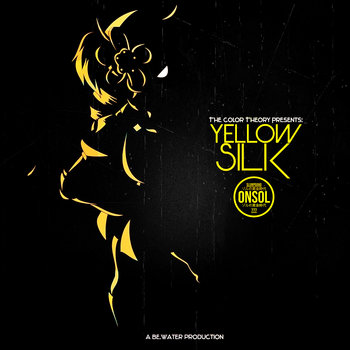 The Color Theory Presents: Yellow Silk by BE.water
