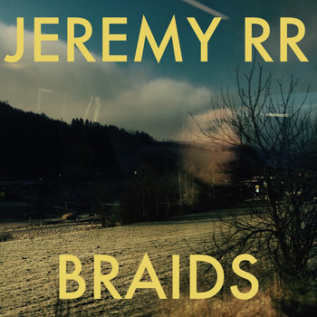 Braids by JEREMY RR