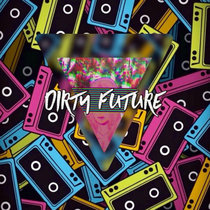 Dirty Future cover art