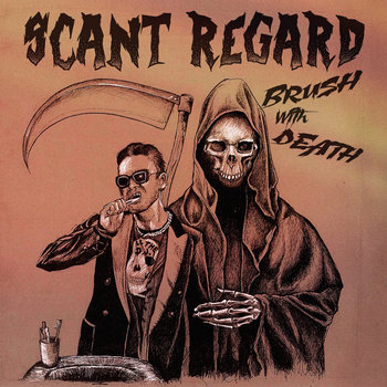 Brush with Death by Scant Regard