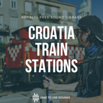 Trains And Train Station Ambience Croatia cover art