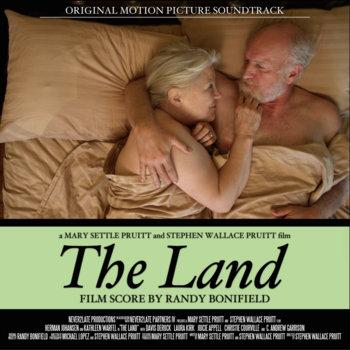 The Land (Original Motion Picture Soundtrack) by Randy Bonifield