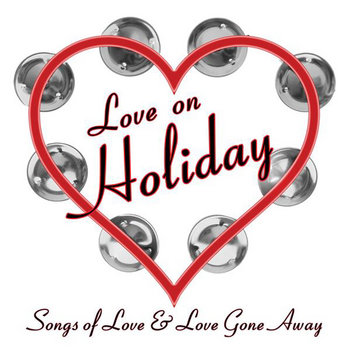 Love On Holiday Vol.6 by Holiday Music Motel