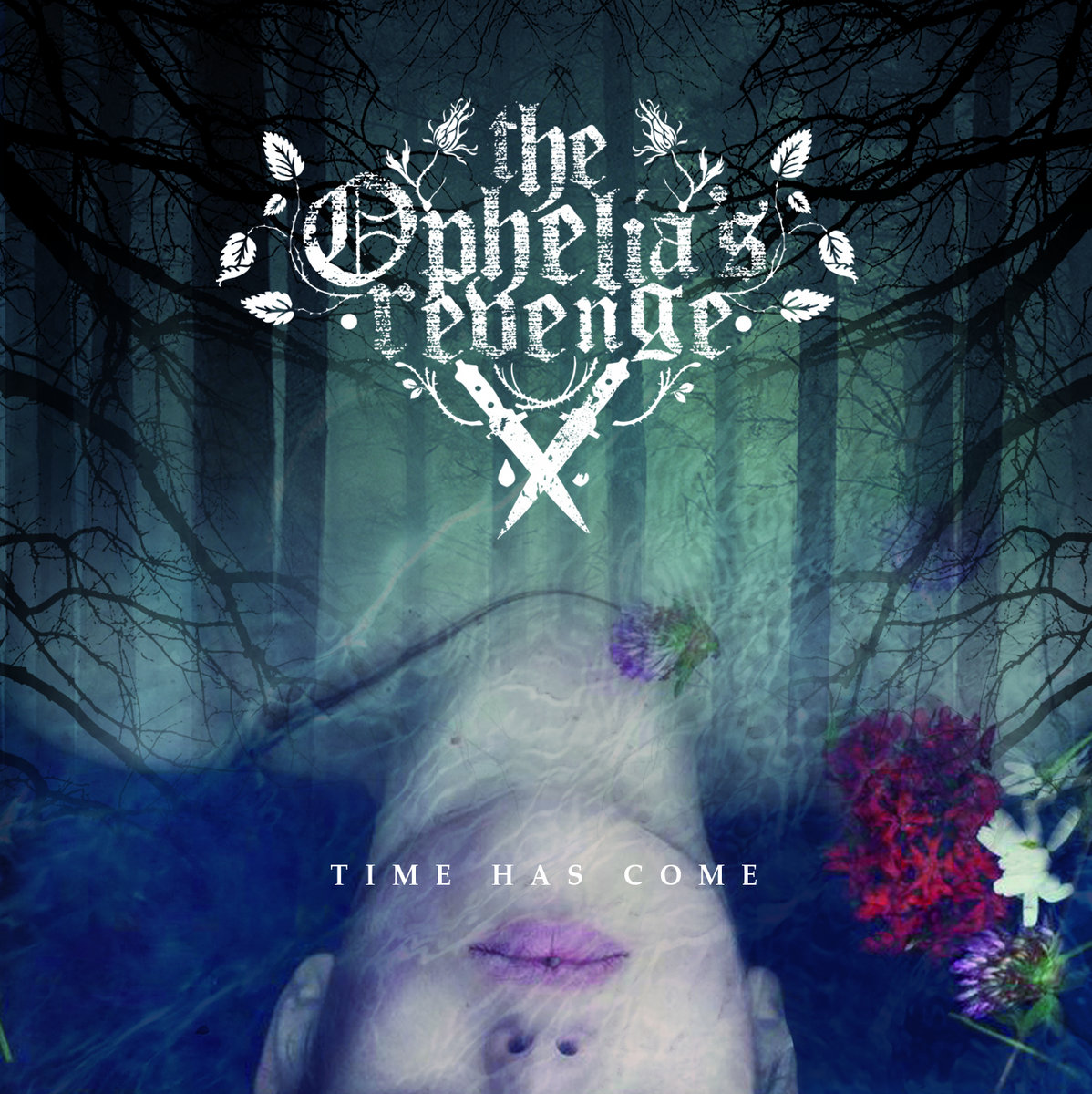 The Ophelia's Revenge - Time Has Come [EP] (2017)