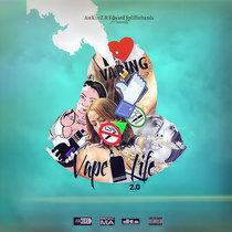 Vape Life 2.0 cover art