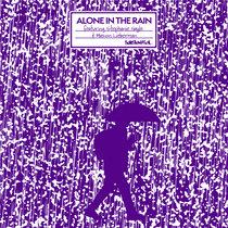 Alone In The Rain [SINGLE] cover art