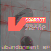 absolute zero part two - Abandonment EP cover art