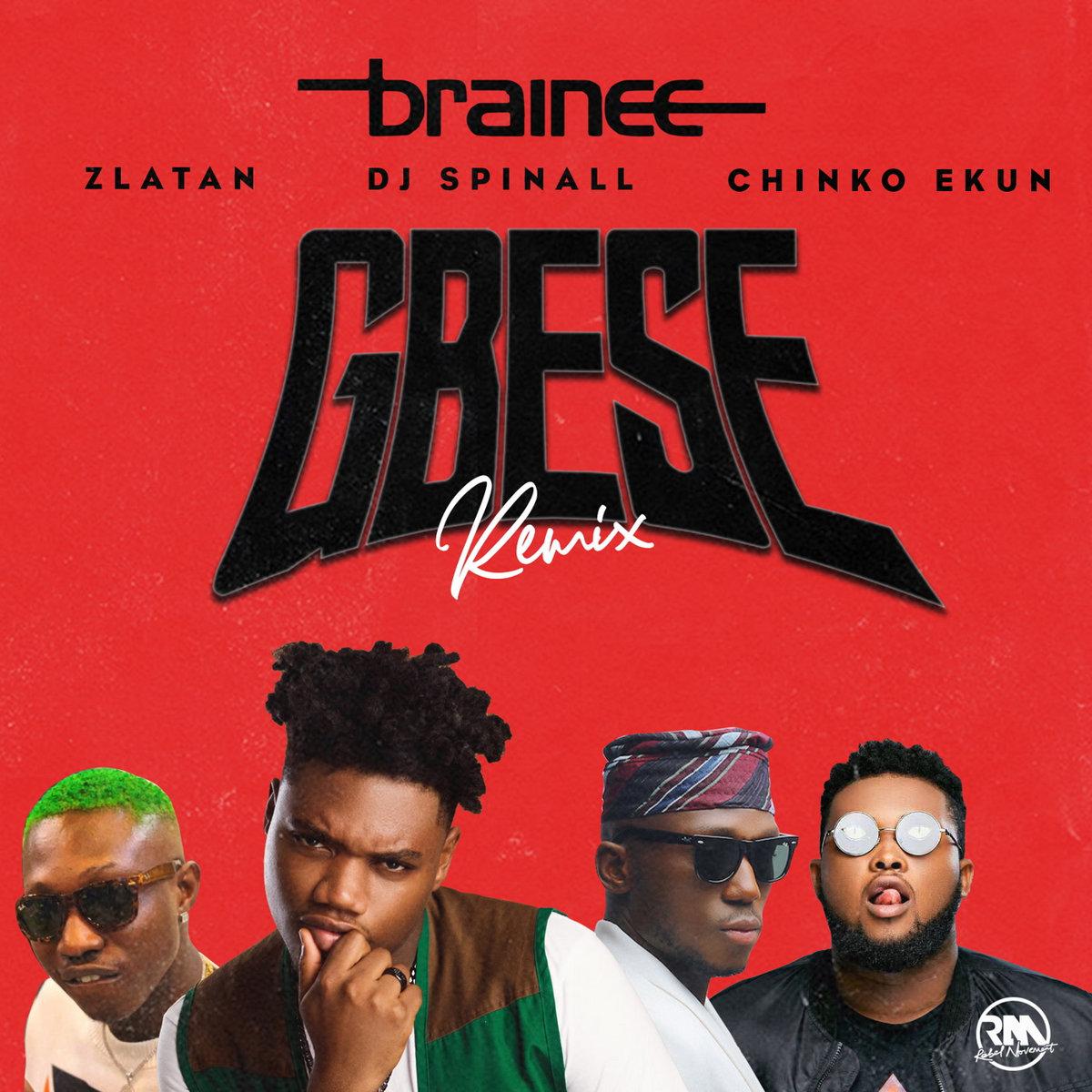 Gbese (Remix) [feat  Zlatan, DJ Spinall & Chinko Ekun