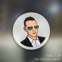 Fire It Up cover art