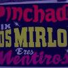 Pinchado Mix Los Mirlos - Eres Mentirosa