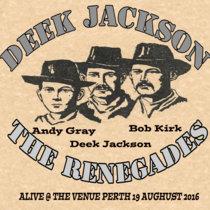 Deek Jackson & The Renegades Live cover art