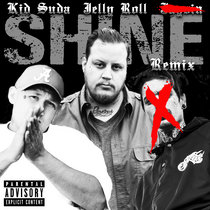 Shine (Remix) Feat. Jelly Roll cover art