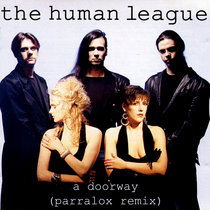 The Human League - A Doorway (Parralox Remix) cover art