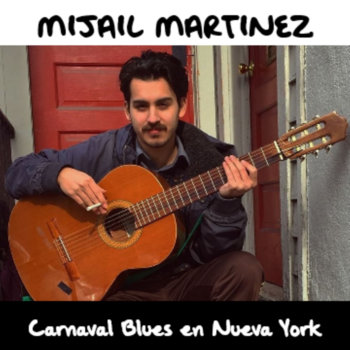 Carnaval Blues en Nueva York by Mijail Martinez