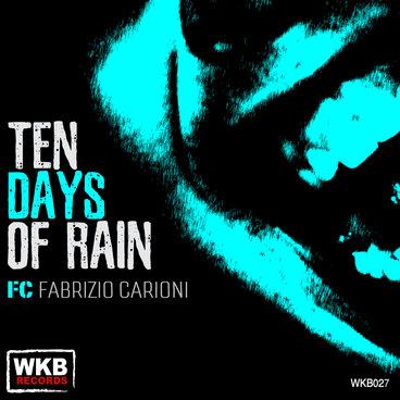Ten Days of Rain main photo