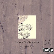 If You're Scared cover art