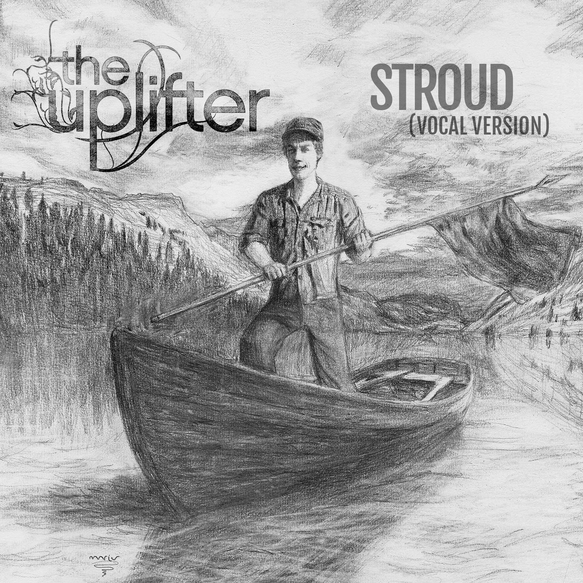 Stroud (Vocal Version) by The Uplifter