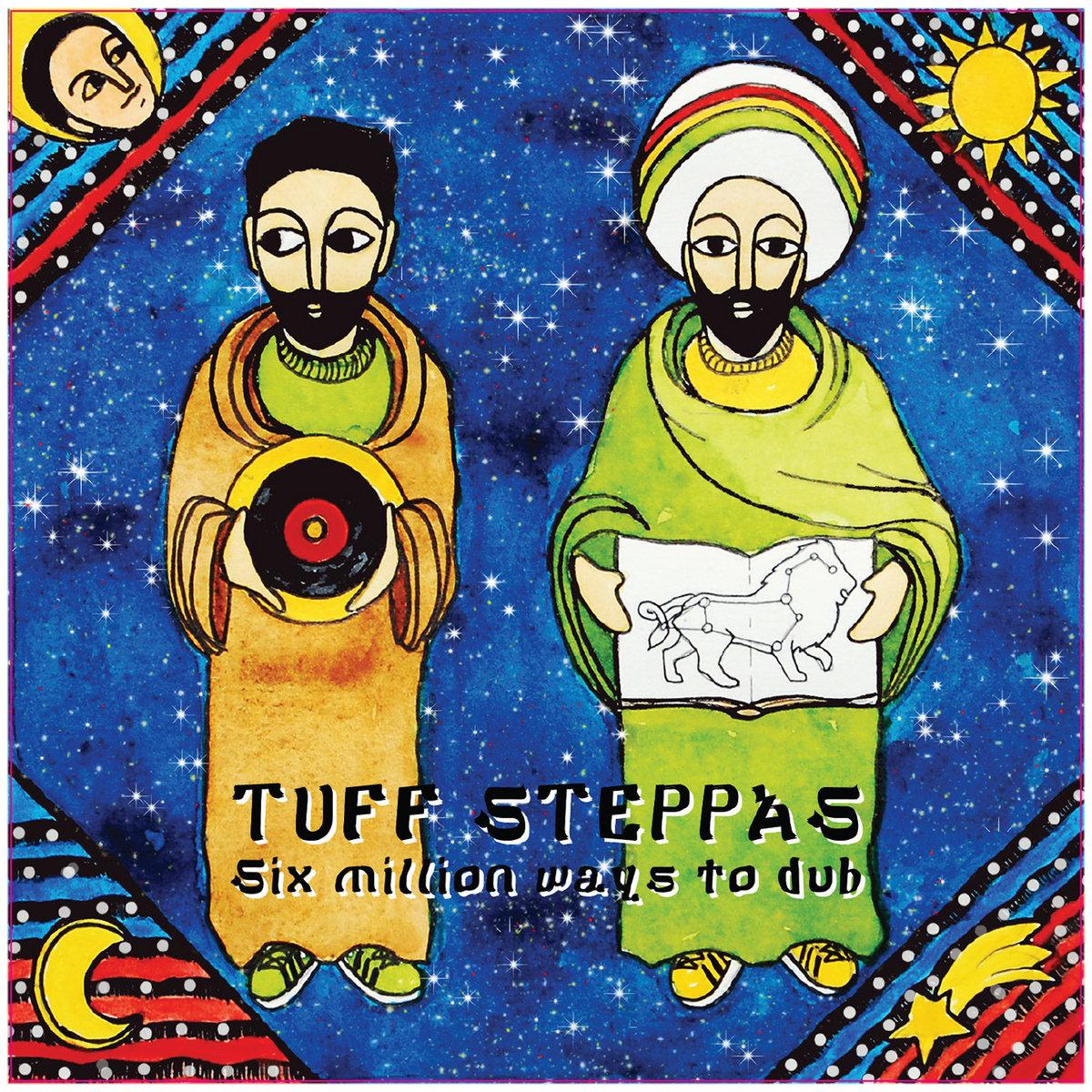 Tuff Steppas : Six millions way to Dub | Batelier Records