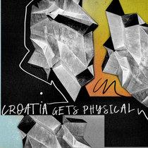 Croatia Gets Physical - EP4 cover art