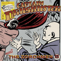 Captain Drugbuster Meets The Zorchmen cover art
