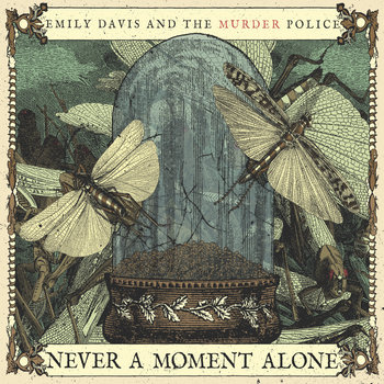 Never A Moment Alone by Emily Davis