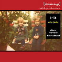 D.TRK - And So It Begins... [Backstage Exclusive Serie] - [BRX01] cover art