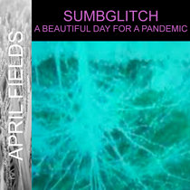 A Beautiful Day for a Pandemic cover art