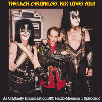 The Lach Chronicles Season 1 Episode 2: KISS Loves You cover art