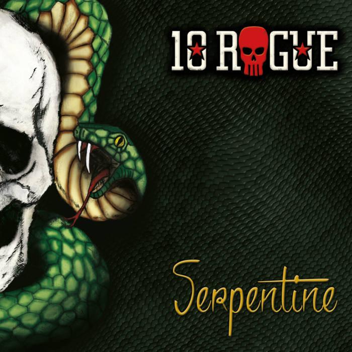 10Rogue - Serpentine
