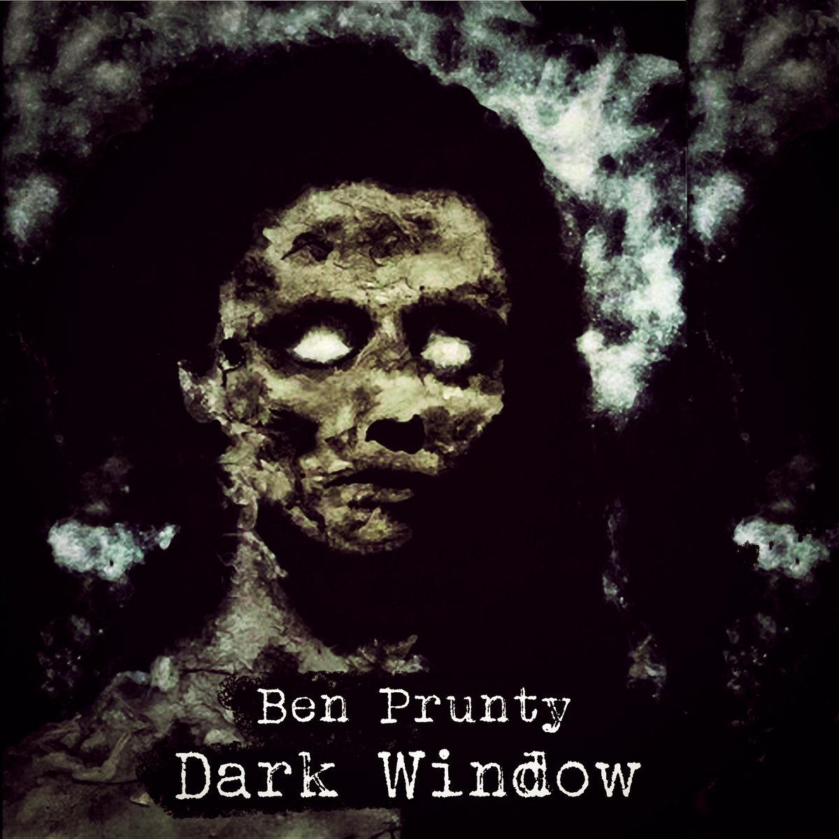 Dark Window | Ben Prunty