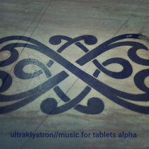 Music For Tablets Alpha cover art