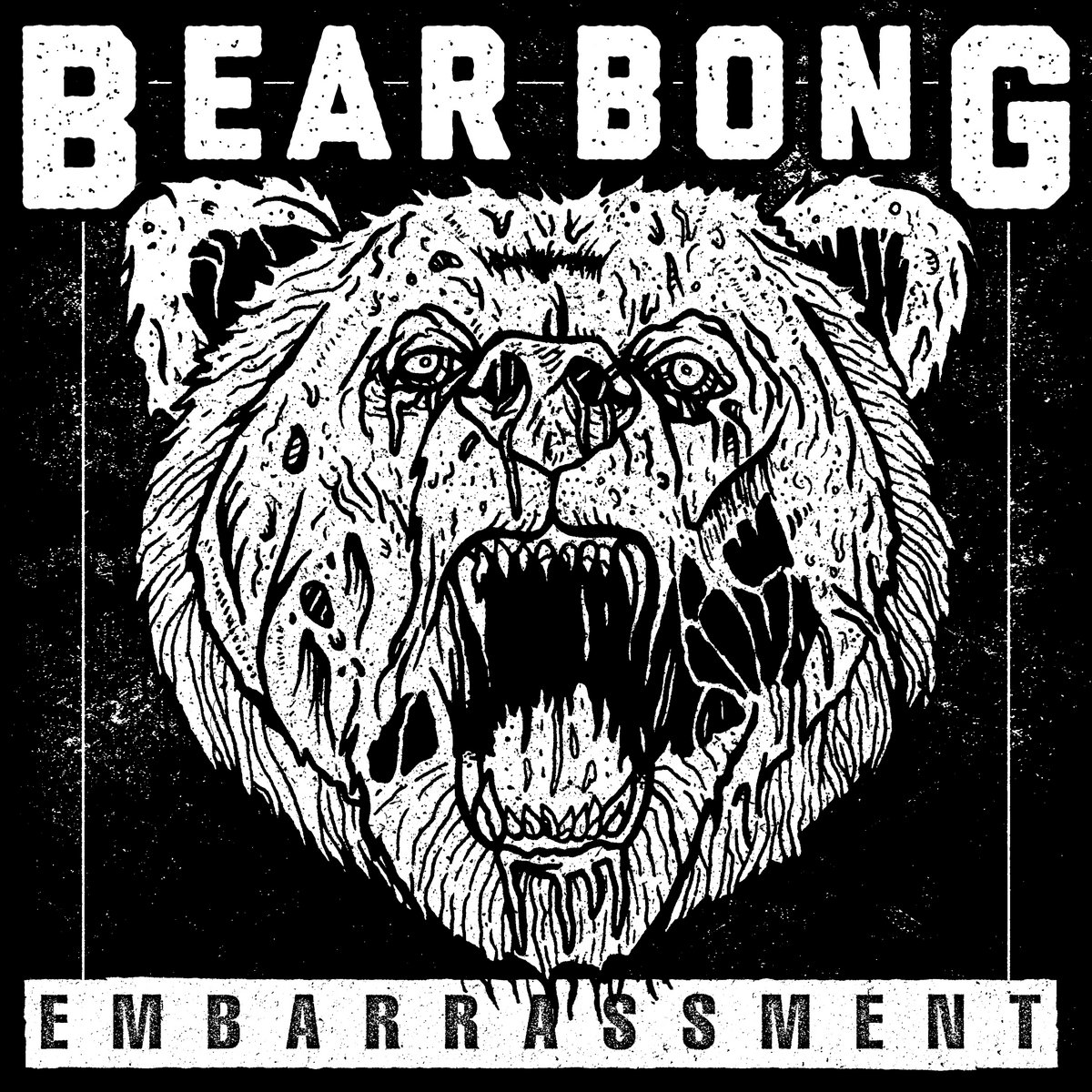Bear Bong - Embarrassment [EP] (2017)