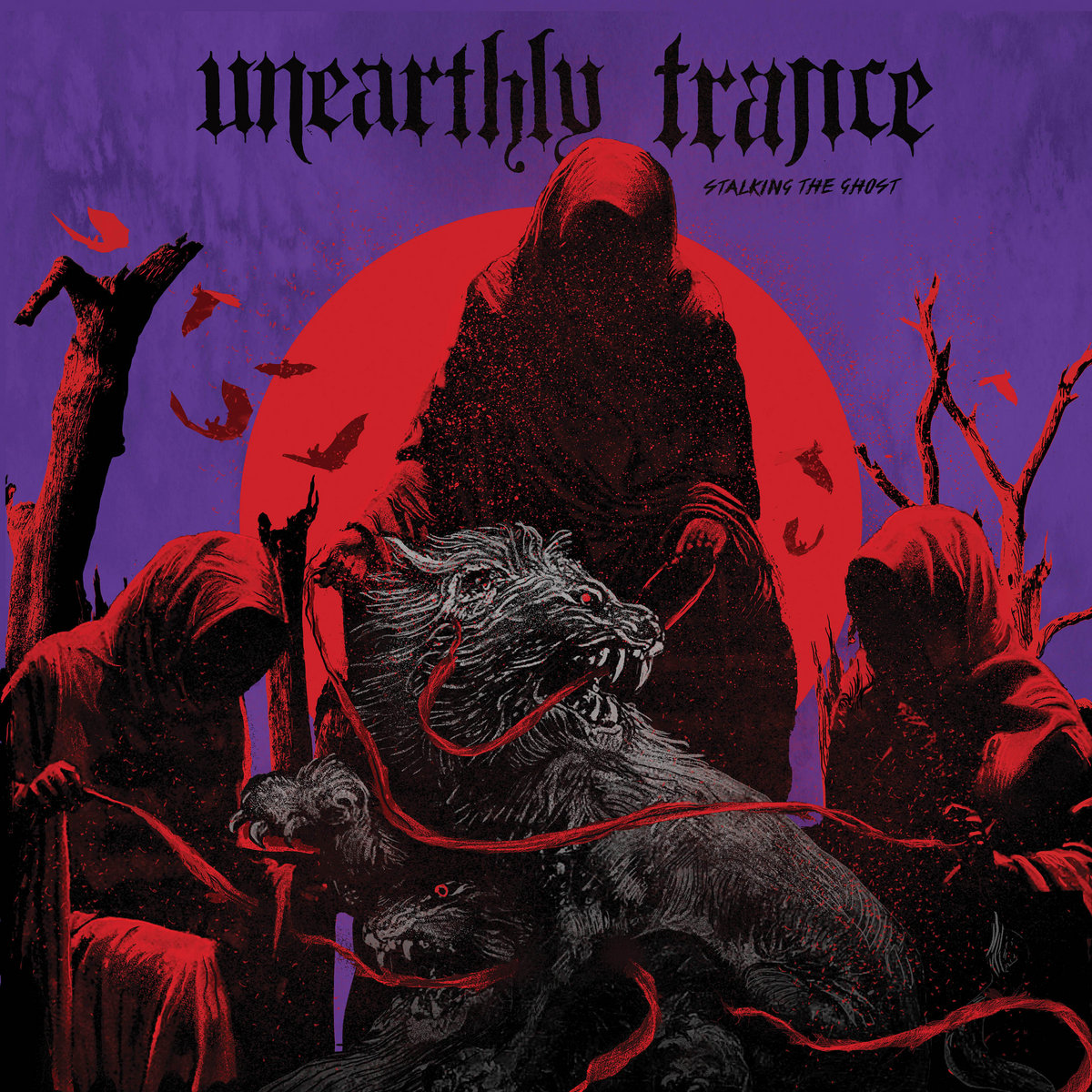 Image result for album art Unearthly Trance: Stalking The Ghost