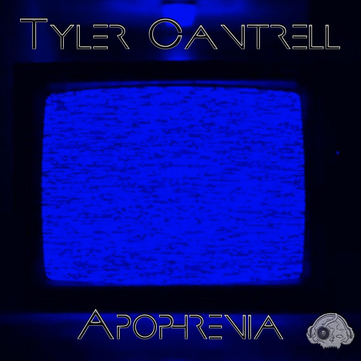 Apophrenia by Tyler Cantrell