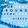 Love Will Turn Your Head Around (The Remixes) Cover Art