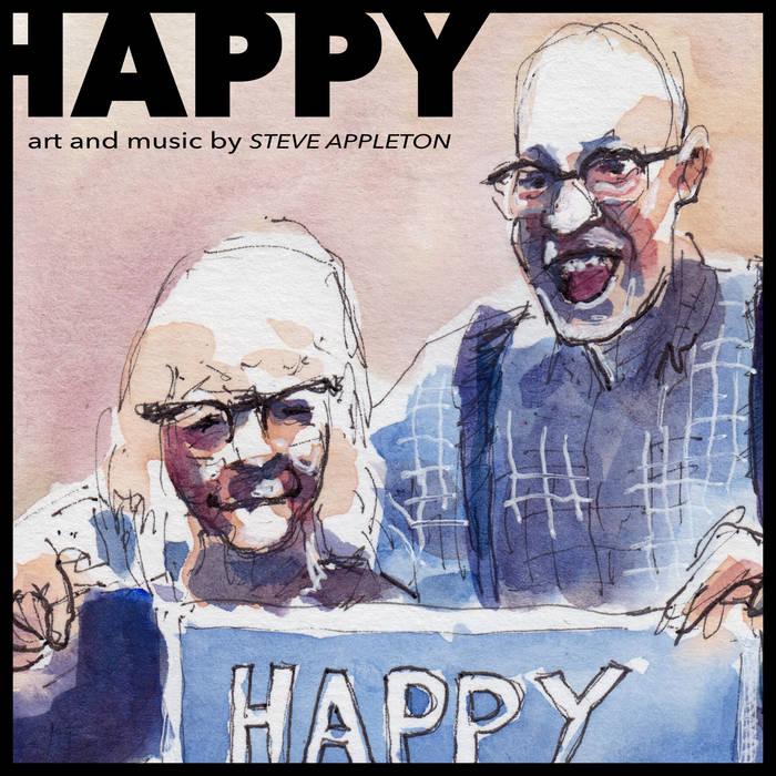 Happy – Steve Appleton