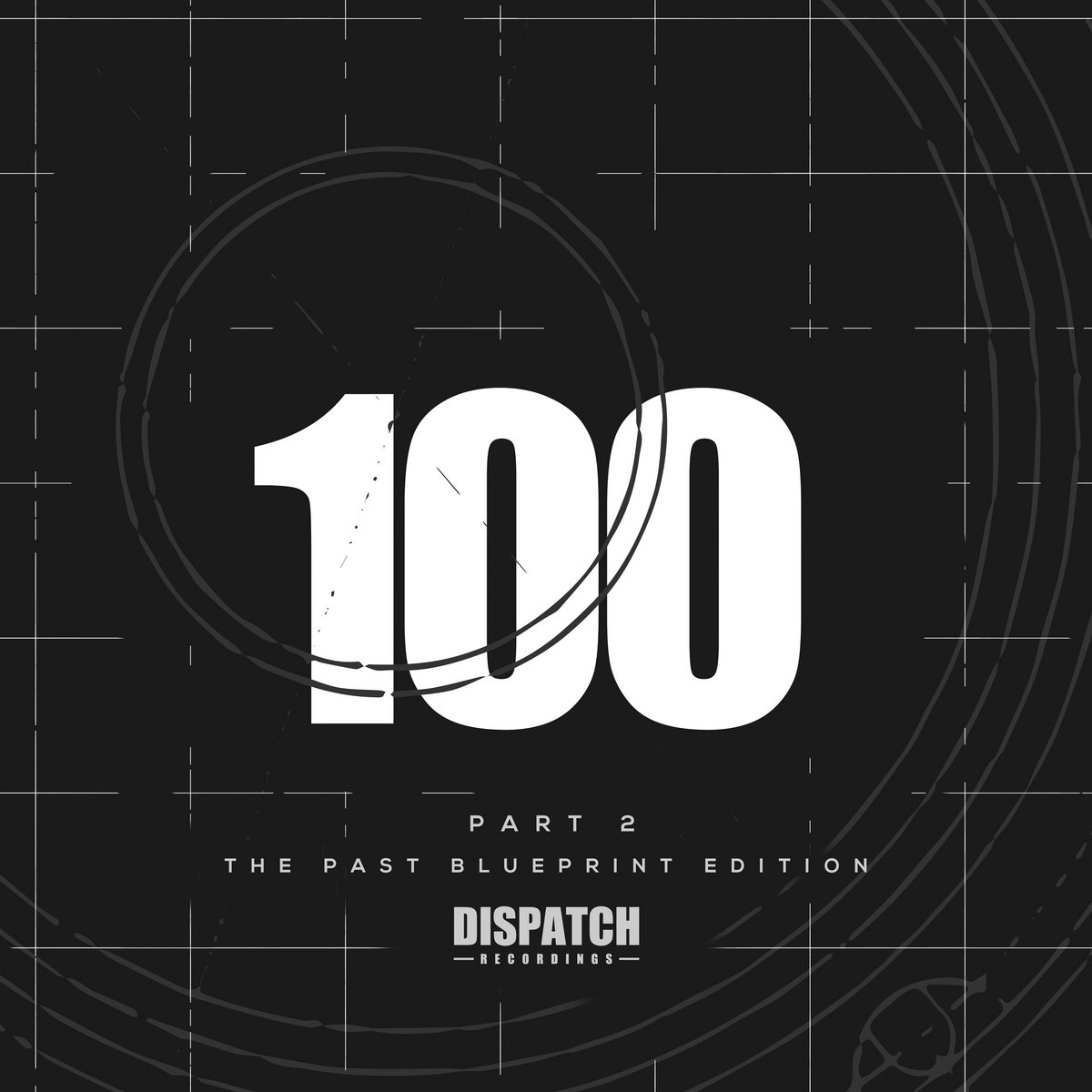 Dispatch 100 part 2 the past blueprint edition dispatch recordings by dispatch recordings malvernweather Images