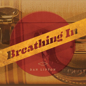 Breathing In by Dan Lipton