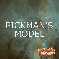 PICKMAN'S MODEL: A Dramatic Adaptation cover art