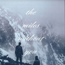 Anthiliawaters - The Miles Without You cover art