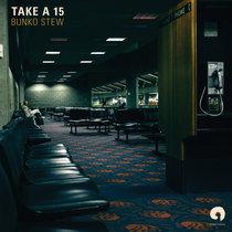 Bunko Stew - Take A 15 cover art