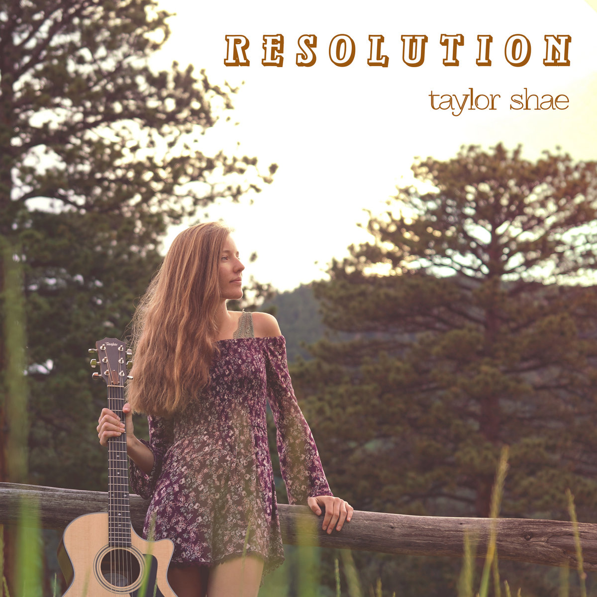 Resolution by Taylor Shae