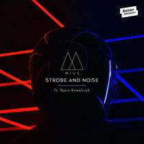 Strobe And Noise feat. Kasia Kowalczyk cover art