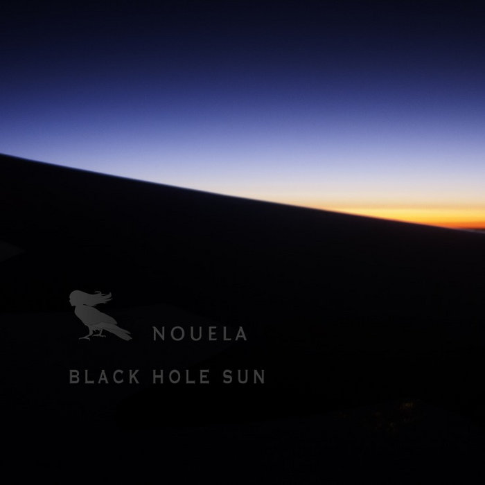 Black Hole Sun   Nouela