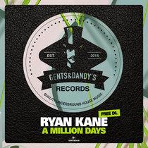 Ryan Kane - A Million Days (Free DL) cover art