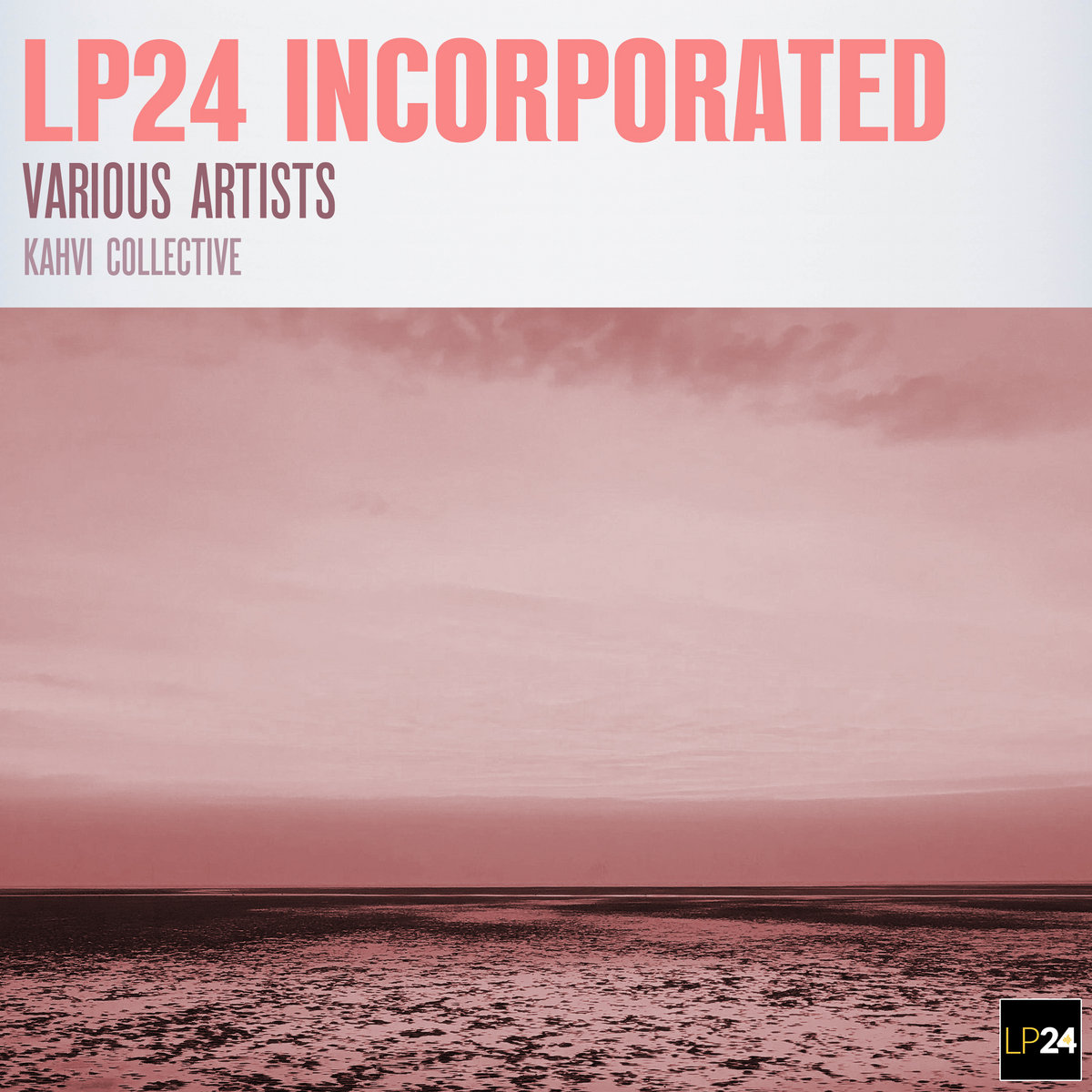 Various Artists – LP24 Incorporated